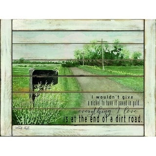 Decorative Wall Sign- The End of a Dirt Road