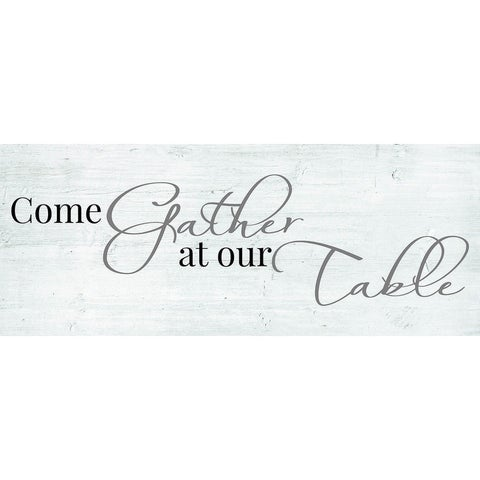 Decorative Wall Sign- Come Gather