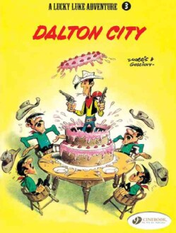 A Lucky Luke Adventure 3: Dalton City (Paperback)