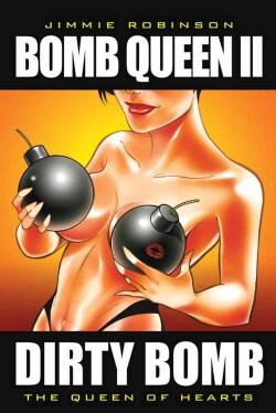 Bomb Queen II (Paperback)