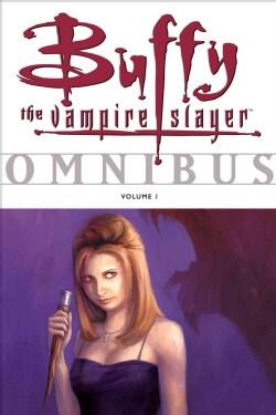 Buffy the Vampire Slayer Omnibus 1 (Paperback)