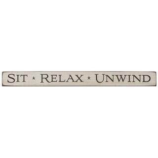 Rustic Shelf Sitter Sign - Sit Relax Unwind - Antique White