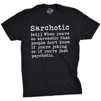 Mens Sarchotic Tshirt Funny Sarcastic Psychotic Definition Tee For Guys