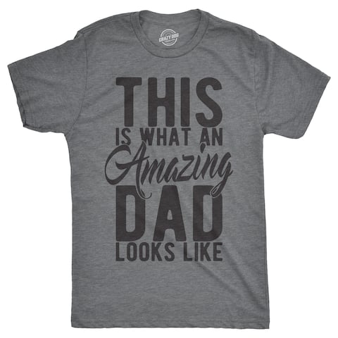 fe3a647b4 Mens This Is What An Amazing Dad Looks Like Tshirt Funny Fathers Day Tee  For Guys