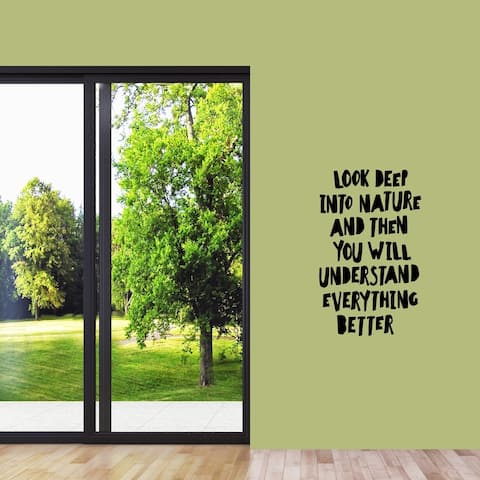 Look Deep Into Nature Wall Decal