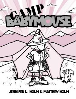 Babymouse 6: Camp Babymouse (Hardcover)