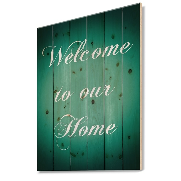 Designart 'Welcome to our home. Turquoise' Textual Entrance Art on Wood Wall Art - Green