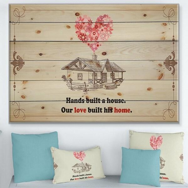 Designart 'Hands built a house. Vintage Pink Heart ' Textual Entrance Art on Wood Wall Art - Red