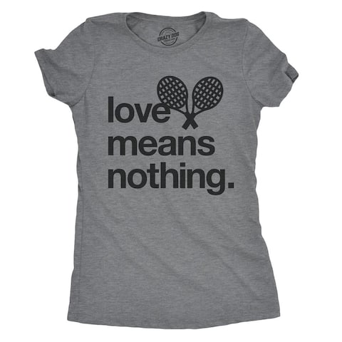 Womens Love Means Nothing Tshirt Funny Tennis Sports Tee