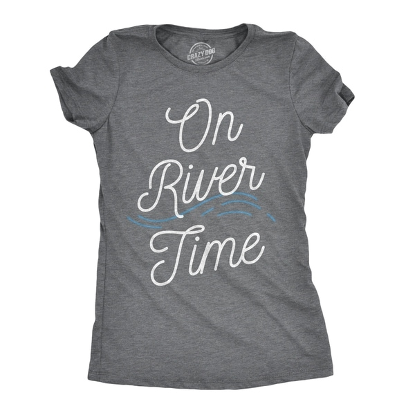 Womens On River Time Tshirt Funny Summer Vacation Relaxation Tee