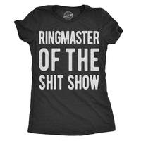 Womens Ringmaster Of The sitshow Tshirt Funny Parenting Tee