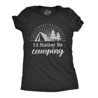 Womens Id Rather Be Camping Tshirt Funny Outdoor Adventure Tee
