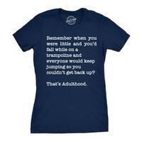Womens Thats Adulthood Tshirt Funny Sarcastic Tee