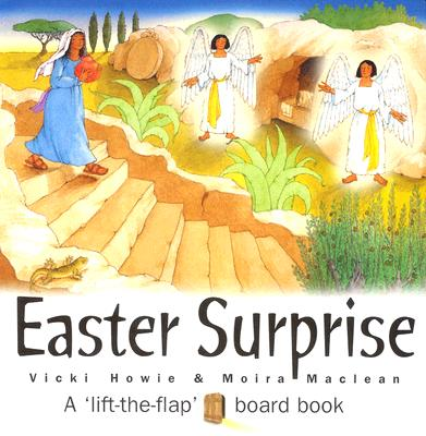 Easter Surprise: A Lift-The-Flap Board Book