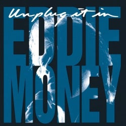Eddie Money - Unplug It In/Ep