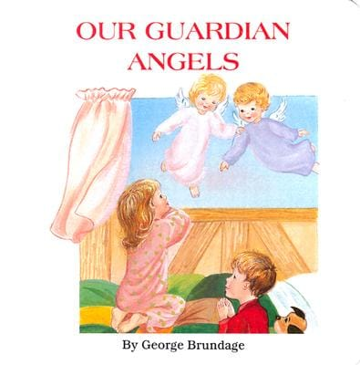 Our Guardian Angels (Board book)