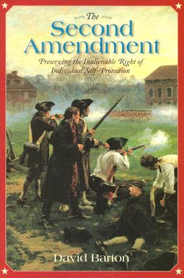 The Second Amendment: Preserving the Inalienable Right of Individual Self-Protection