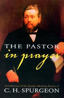 Pastor in Prayer (Hardcover)
