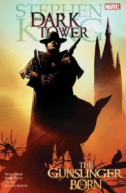 Stephen King's The Dark Tower: The Gunslinger Born (Hardcover)