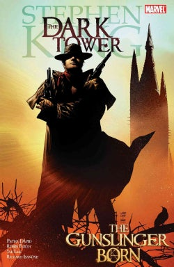 Stephen King's The Dark Tower: The Gunslinger Born (Hardcover)