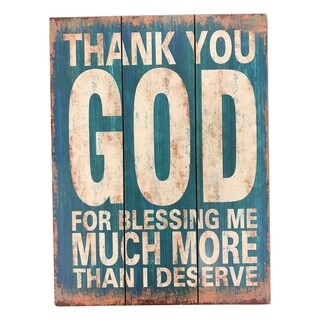 """Creative Motion Positive and Encouraging Sign with """"Thank You God For Blessing Me Much More Than I Deserve"""" - Multi-color"""