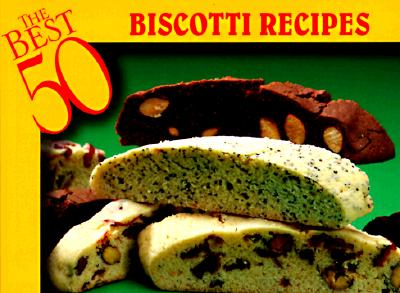 Biscotti Recipes (Paperback)
