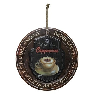 "Creative Motion Round Metal Painted Art with ""Caffe Cappuccino - Drink Coffee Do Stupid Stuff Faster With More Energy"""