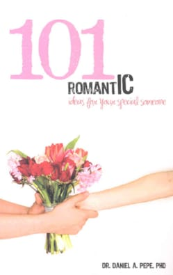 101 Romantic Ideas for Your Special Someone (Paperback)