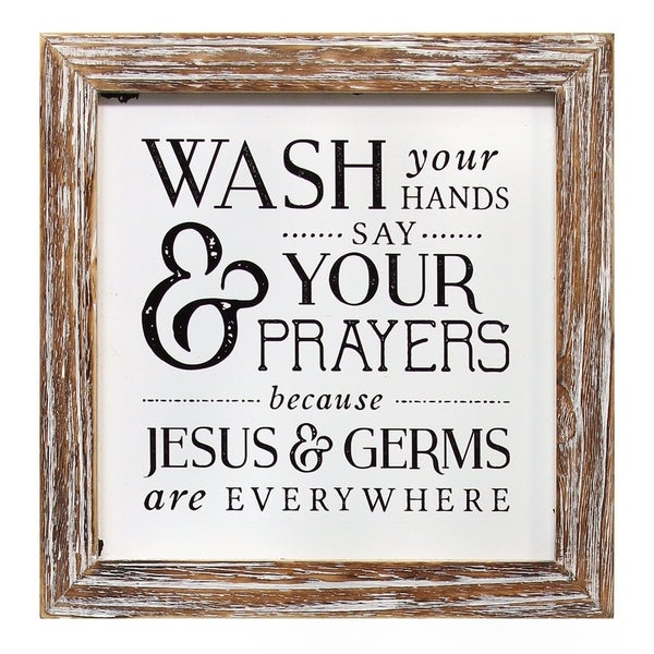 Stratton Home Decor Wash Your Hands Say Your Prayers - N/A