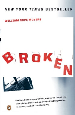 Broken: My Story of Addiction and Redemption (Paperback)
