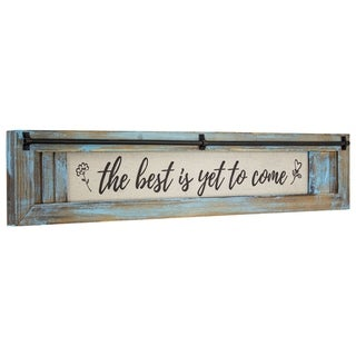 Link to American Art Decor Best is Yet to Come Wood Canvas Sign Similar Items in Decorative Accessories