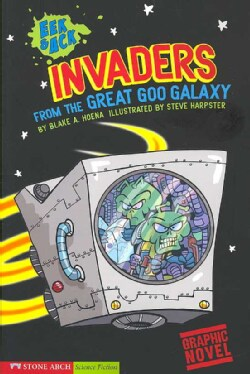 Invaders from the Great Goo Galaxy (Paperback)