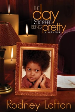 The Day I Stopped Being Pretty: A Memoir (Paperback)