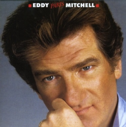 EDDY MITCHELL - EDDY PARIS MITCHELL