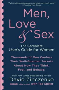 Men, Love & Sex: The Complete User's Guide for Women (Paperback)