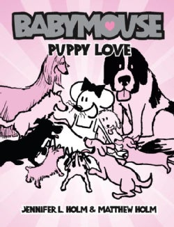Babymouse 8: Puppy Love (Paperback)