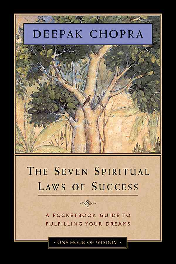 The Seven Spiritual Laws of Success: A Pocketbook Guide to Fulfilling Your Dreams (Hardcover)
