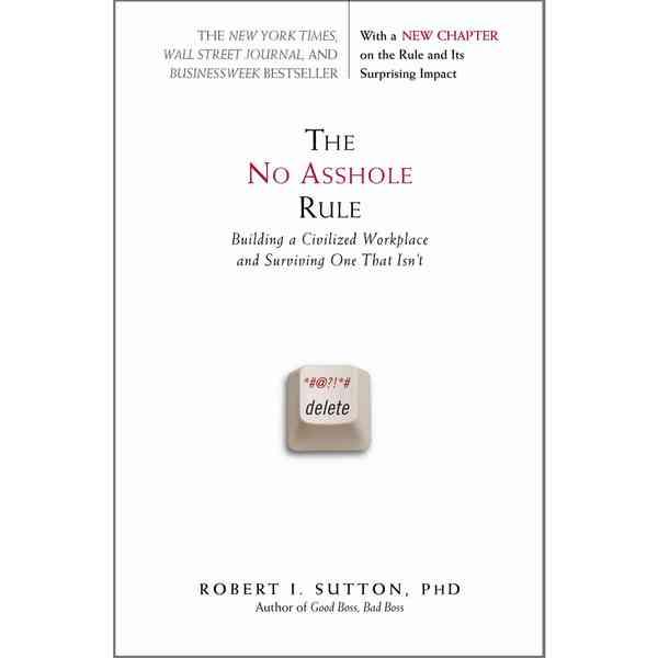 The No Ass Hole Rule 83