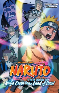 Naruto the Movie Ani-manga 1: Ninja Clash in the Land of Snow (Paperback)