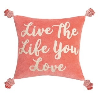 Live The Life You Love Tassels Embroidered Pillow By Peking Handicraft