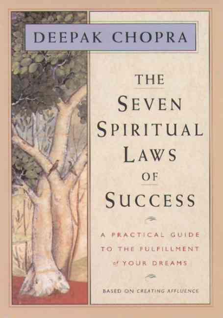 The Seven Spiritual Laws of Success: A Practical Guide to the Fulfillment of Your Dreams (Hardcover)