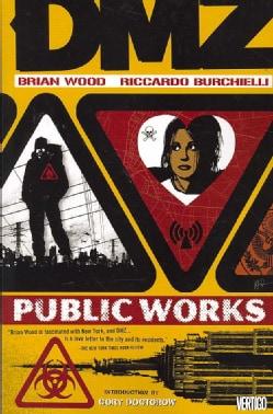 DMZ 3: Public Works (Paperback)
