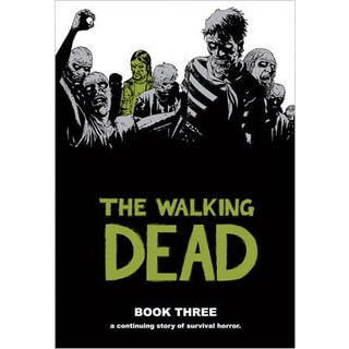 The Walking Dead Book 3 (Hardcover)