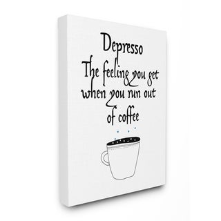 The Stupell Home Decor Collection Black and White Depresso Funny Typography Canvas Wall Art , 16 x 20, Proudly Made in USA