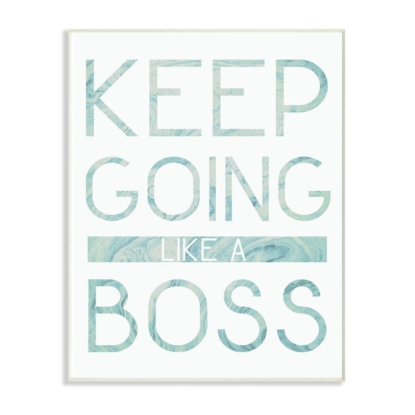 The Stupell Home Decor Collection Keep Going Like A Boss Typography Wood Wall Art, 10x15, Proudly Made in USA - Multi-color