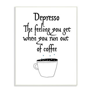 The Stupell Home Decor Collection Black and White Depresso Funny Typography Wood Wall Art, 10x15, Proudly Made in USA