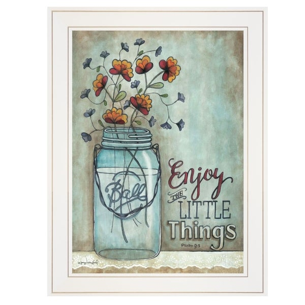 """Enjoy the Little Things"" by Tonya Crawford, Ready to Hang Framed print, White Frame"