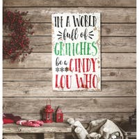 Distressed  ' Cindy Lou Who' Christmas Sign - distressed white/red/green/black - 11.25 x 18