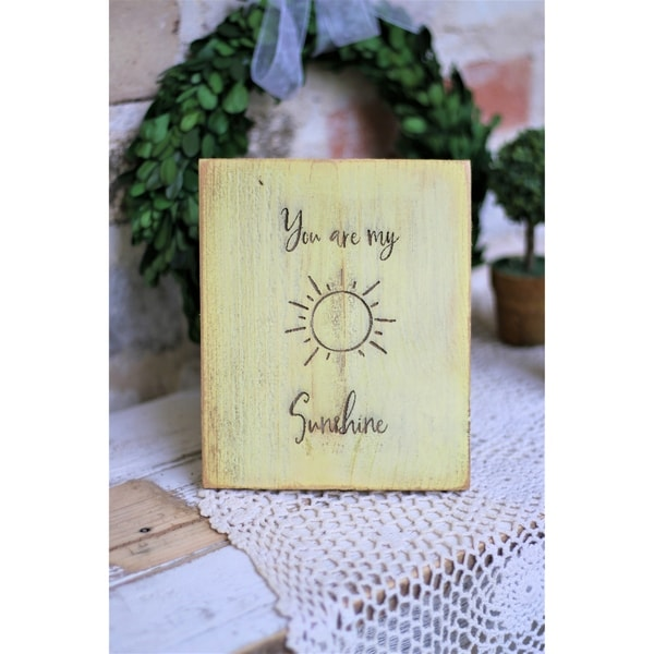 You are my sunshine 5x7