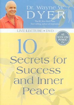 10 Secrets for Success and Inner Peace (DVD video)